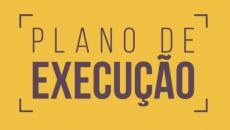 PLANO DE EXECUÇÃO