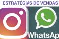 Estratégias de Vendas pelo Instagram e Whatsapp